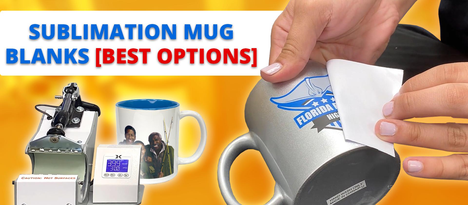sublimation mug blanks best options